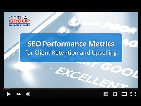 VIP Webinar | SEO Performance Metrics For Client Retention And Upselling | July 21, 2016